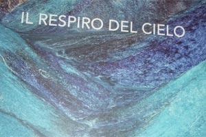 Respiro del cielo - Rossella Pezzino